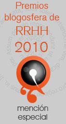 Mención del Jurado Premios Blogosfera de RRHH 2010