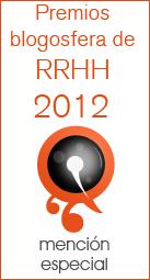 Mención del Jurado Premios Blogosfera de RRHH 2012